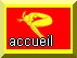 Bouton_Accueil_jaune_rouge.jpg (5455 octets)