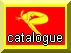 Bouton_Catalogue_jaune_rouge.jpg (5811 octets)
