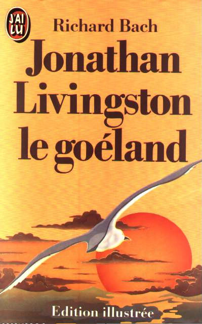 Archives BIDARD - Richard  BACH / Jonathan Livingston le gros et lent ?