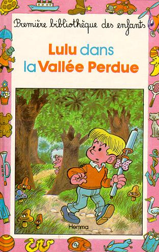 Archives BIDARD - Daniel BEAU : Lulu dans la vallee perdue - Collection Mini Club - Editions HEMMA