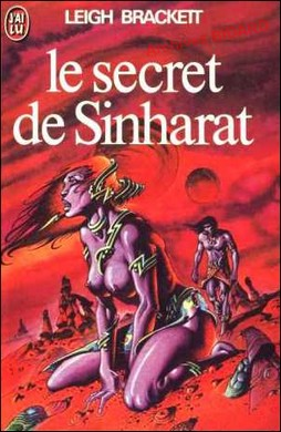 BRACKETT_Leigh_Le_Secret_de_Sinhaeat_Archives_BIDARD.jpg (42621 octets)