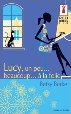 BURKE Betsy Lucy un peu beaucoup a la folie RED DRESS Archives BIDARD.jpg (76572 octets)