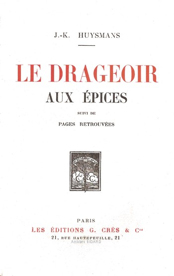 HUYSMANS J K Le drageoir aux epices CRES Archives BIDARD.jpg (25000 octets)