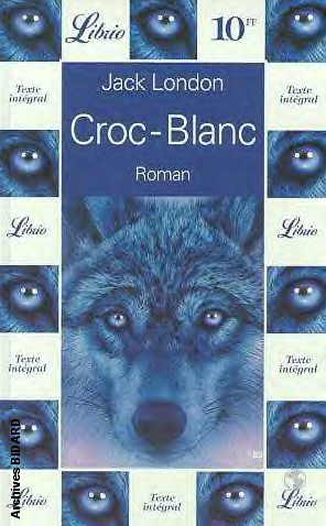 Archives BIDARD - Couverture Jack LONDON - Croc-Blanc