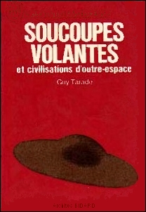 TARADE guy Soucoupes volantes JL AM Archives BIDARD.jpg (50957 octets)