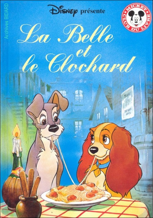 Archives BIDARD - La Belle et le Clochard - Editions CLUB DU LIVRE / HACHETTE