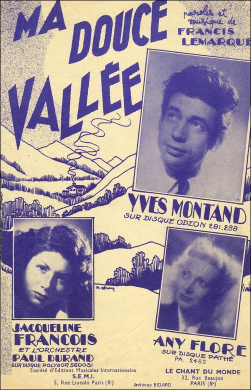 Ma douce vallee Yves MONTAND Jacqueline FRANCOIS Any FLORE Partitions Archives BIDARD.jpg (451036 octets)